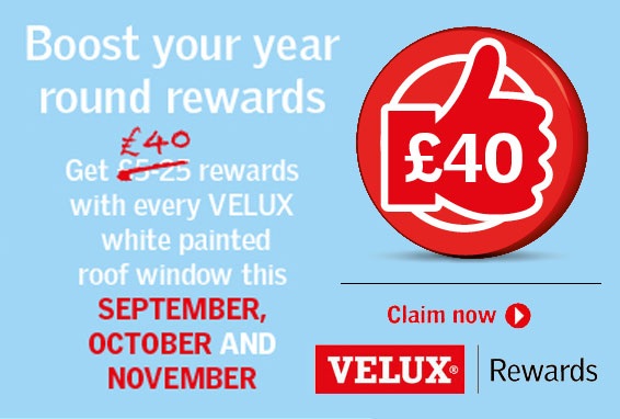 Velux Rewards - Boost your year round Velux Rewards this September, October & November - Get £40 rewards with every Velux white painted roof window - Claim now